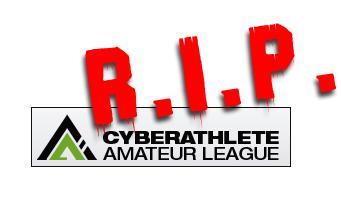 Cyberathlete amateur league dead